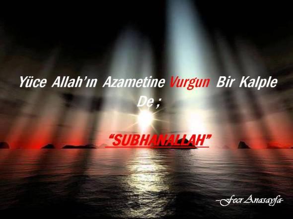 Yüce  Allah'ın  Azametine Vurgun  Bir  Kalple